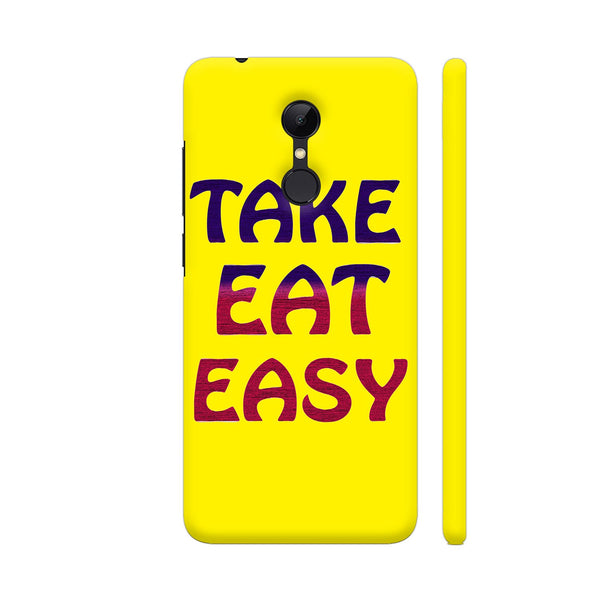 Take Eat Easy On Yellow Redmi 5 Cover | Artist: Malls