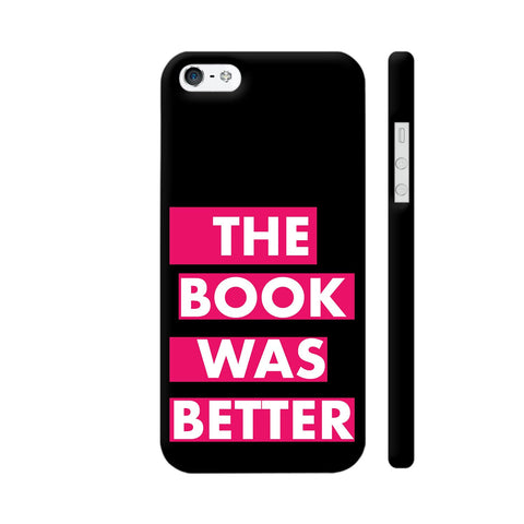 The Book Was Better On Black Pink iPhone SE Cover | Artist: Nehal