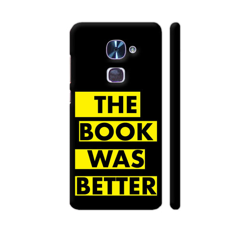 The Book Was Better On Black Yellow LeEco Le 2 Cover | Artist: Nehal