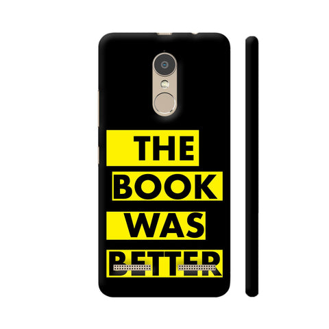 The Book Was Better On Black Yellow Lenovo K6 Power Cover | Artist: Nehal