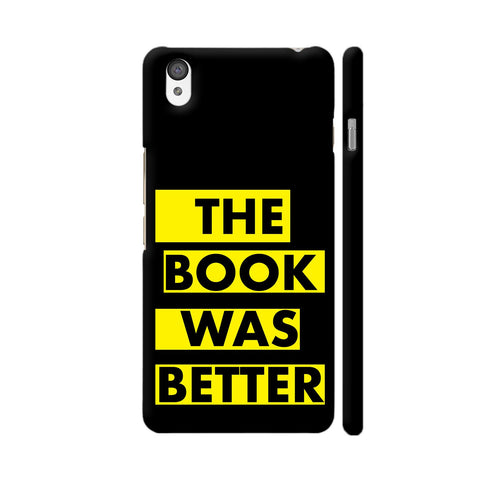The Book Was Better On Black Yellow OnePlus X Cover | Artist: Nehal