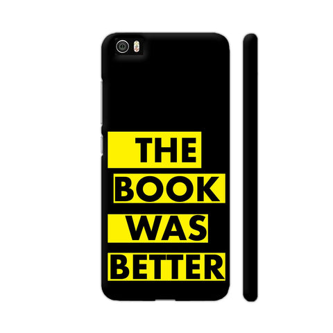 The Book Was Better On Black Yellow Xiaomi Mi 5 Cover | Artist: Nehal