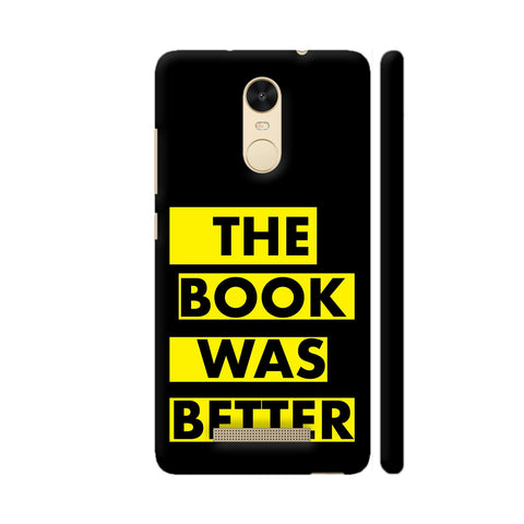The Book Was Better On Black Yellow Redmi Note 3 Cover | Artist: Nehal