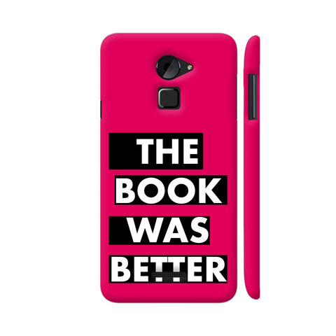 The Book Was Better On Pink Coolpad Note 3 Lite Cover | Artist: Nehal