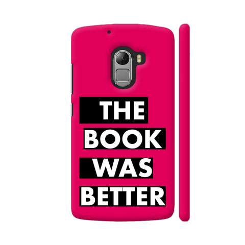 The Book Was Better On Pink Lenovo K4 Note Cover | Artist: Nehal