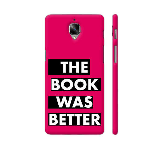 The Book Was Better On Pink OnePlus 3 Cover | Artist: Nehal
