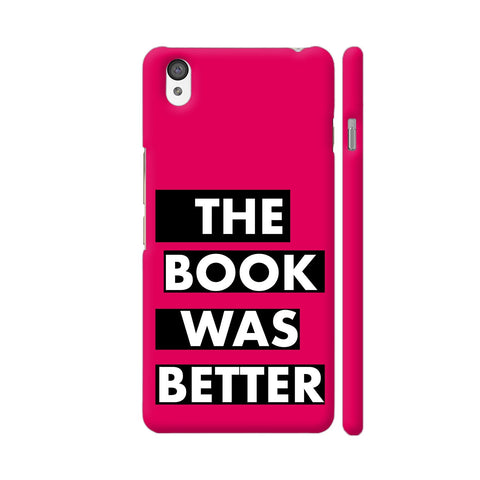 The Book Was Better On Pink OnePlus X Cover | Artist: Nehal