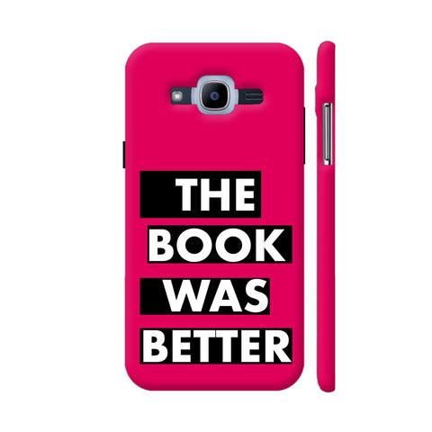The Book Was Better On Pink Samsung Galaxy J2 (2016) Cover | Artist: Nehal