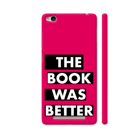 The Book Was Better On Pink Redmi 3S Cover | Artist: Nehal