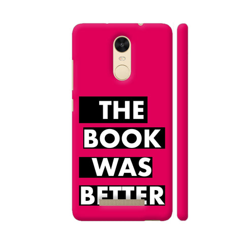 The Book Was Better On Pink Redmi Note 3 Cover | Artist: Nehal