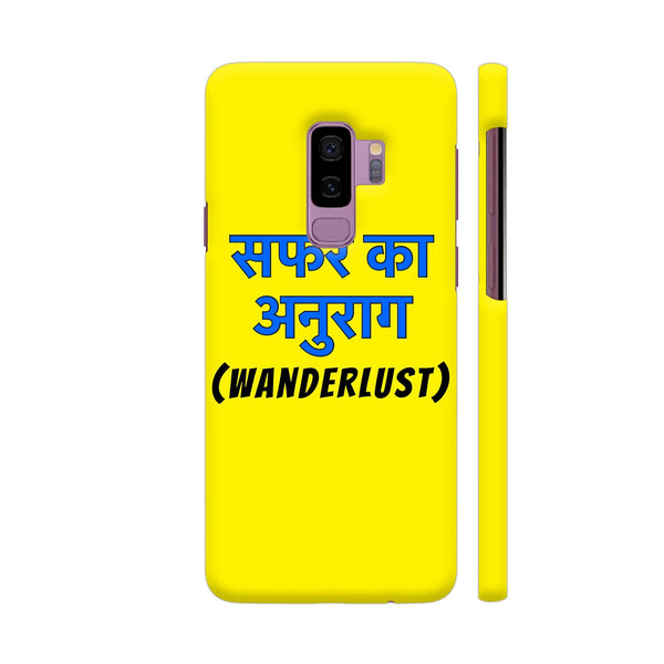 Wanderlust Safar Ka Anurag On Yellow Samsung S9+ Cover | Artist: Malls