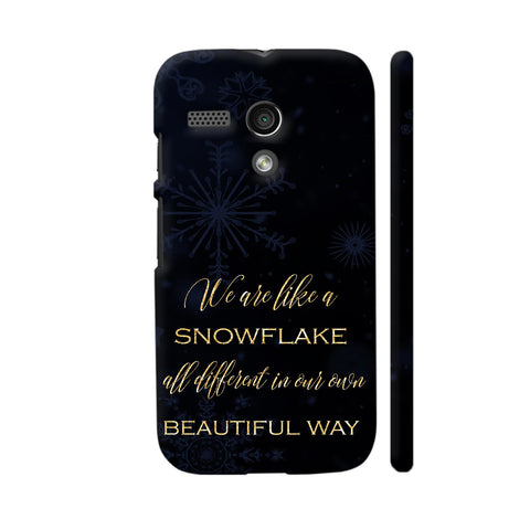 We Are All Like Snowflakes Motorola Moto G1 Case