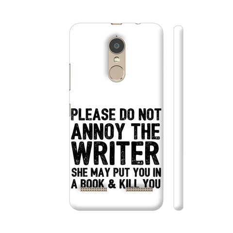 Writer Will Kill You Lenovo K6 Power Cover | Artist: Nehal