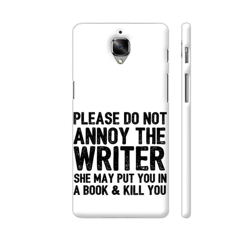 Writer Will Kill You OnePlus 3 Cover | Artist: Nehal