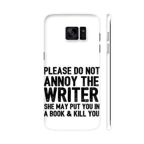 Writer Will Kill You Samsung Galaxy S7 Edge Cover | Artist: Nehal