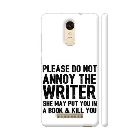 Writer Will Kill You Redmi Note 3 Cover | Artist: Nehal