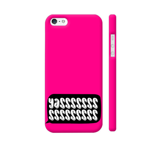 Yasss Typography On Pink iPhone SE Cover | Artist: Disha