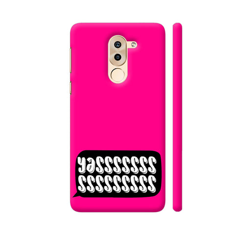 Yasss Typography On Pink Huawei Honor 6X Cover | Artist: Disha