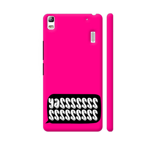 Yasss Typography On Pink Lenovo A7000 Cover | Artist: Disha