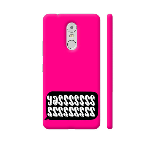 Yasss Typography On Pink Lenovo K6 Note Cover | Artist: Disha
