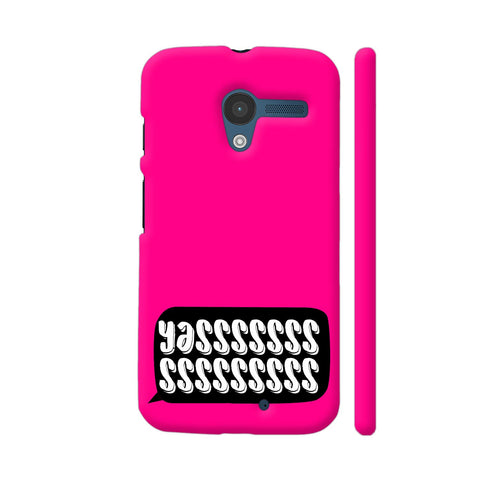 Yasss Typography On Pink Moto X1 Cover | Artist: Disha