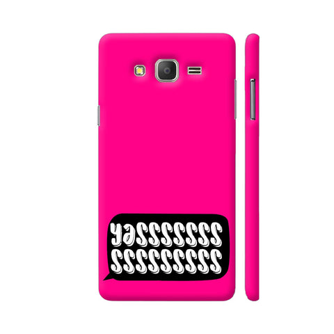 Yasss Typography On Pink Samsung Galaxy On5 Pro Cover | Artist: Disha