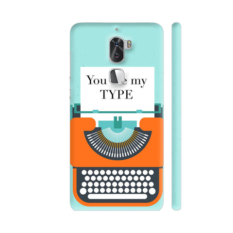 You Are My Type Typewriter Coolpad Cool 1 / Cool1 Dual Cover | Artist: Nehal