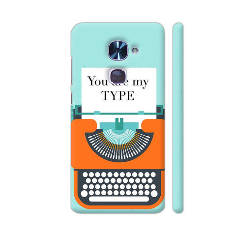 You Are My Type Typewriter LeEco Le 2 Cover | Artist: Nehal