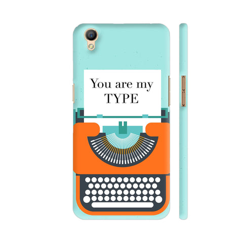 You Are My Type Typewriter Oppo A37 Cover | Artist: Nehal