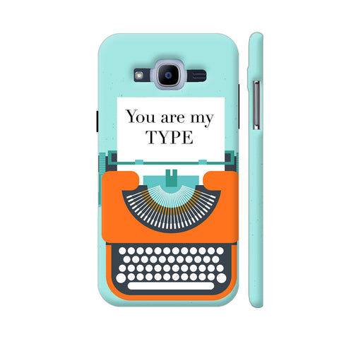 You Are My Type Typewriter Samsung Galaxy J2 (2016) Cover | Artist: Nehal
