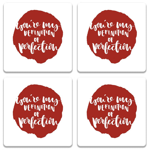 You're My Definition Of Perfection Coaster (Set of 4)