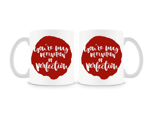 You're My Definition Of Perfection Mug (Set of 2)
