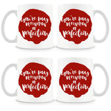 You're My Definition Of Perfection Mug (Set of 4)
