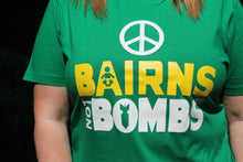 Load image into Gallery viewer, Bairns Not Bombs T-Shirt