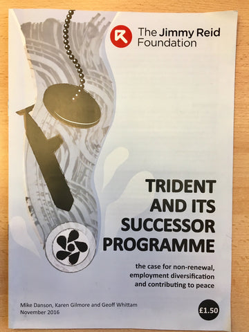 Trident and its Successor Programme - report from the Jimmy Reid Foundation