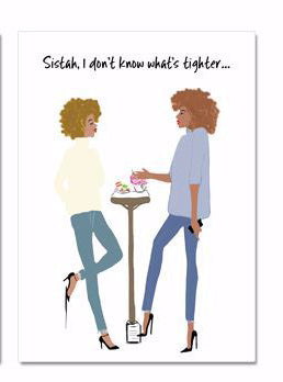 """To My Sistah ""