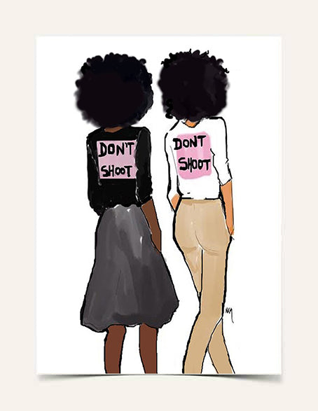 """ Don't Shoot"" 