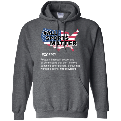 All sports matter Pullover Hoodie 8 oz