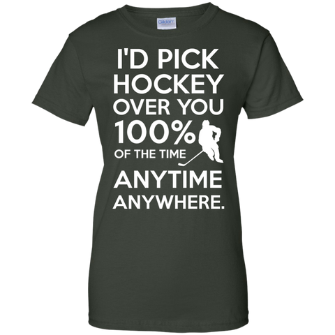 Id pick hockey over you Ladies Cotton T-Shirt