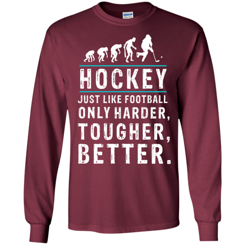 Hockey is better Cotton Mens Long Sleeve T-shirt