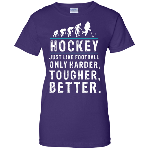 Hockey is better Ladies Cotton T-Shirt