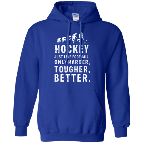 Hockey is better Pullover Hoodie 8 oz