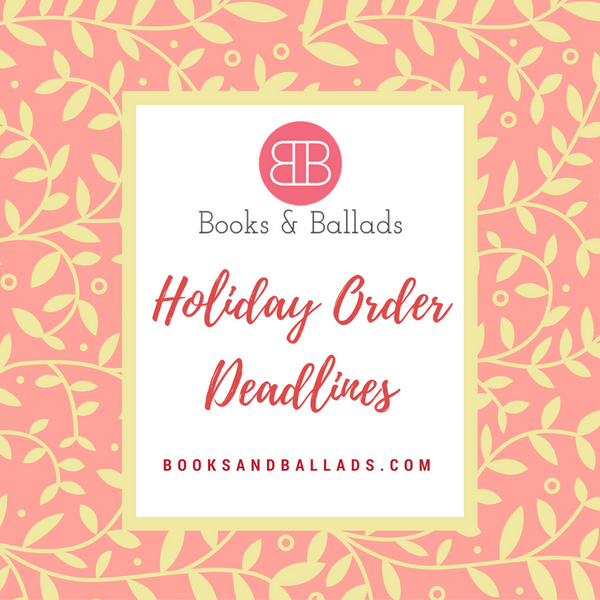 Holiday Order Deadlines + Downloadable PDF