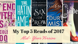 My Top 5  Books of 2017: Mid-Year Version