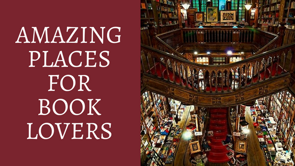 Amazing Places for Book Lovers