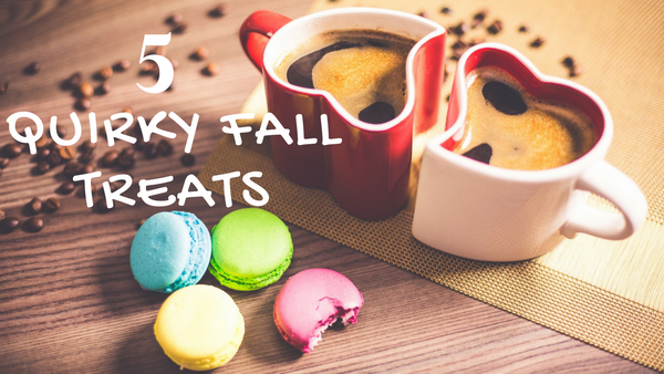 5 Quirky Treats to Try this Fall