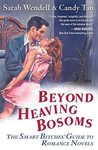 Beyond heaving bosoms Sarah Wendell