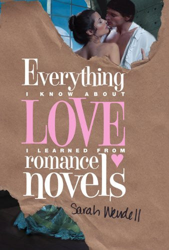 Everything about love Sarah Wendell