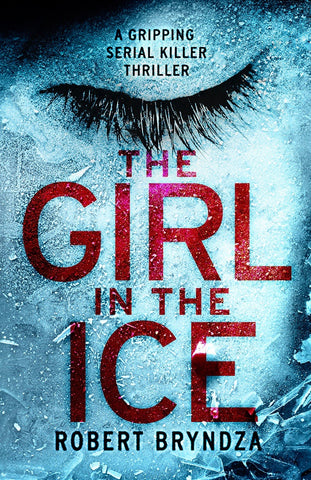 the girl in the ice robert bryndza