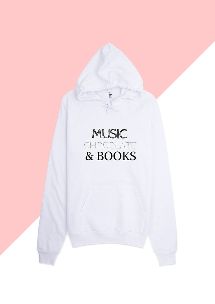 Music, Chocolate & Books: Hoodie